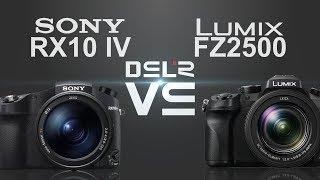 Sony RX10 IV vs Panasonic Lumix FZ2500 (FZ2000)