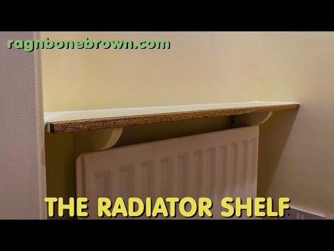 Making A Radiator Shelf