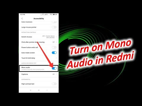 Enable Mono Audio in Redmi Note 5