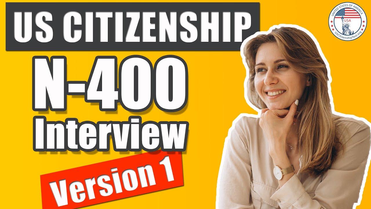 US Citizenship Interview and Test Official | Examen de Ciudadanía Americana N-400 Interview