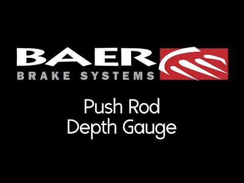 Baer Brakes - How to Use a Push Rod Depth Gauge