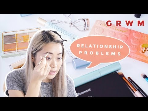 How to Deal with Relationship Problems | GRWM