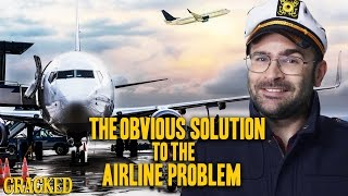 The Obvious Solution To The Airline Problem (United Airlines)