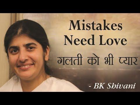 Mistakes Need Love: BK Shivani (English Subtitles)
