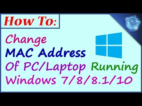 How to Change Windows 7 and 8 MAC Address 2017