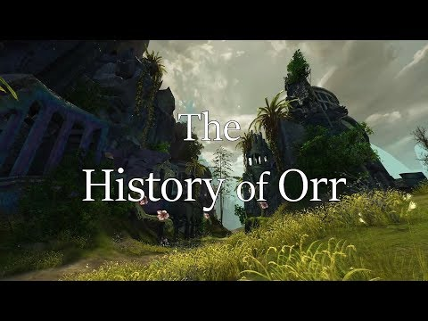 [GW2] [Lore] The History of Orr
