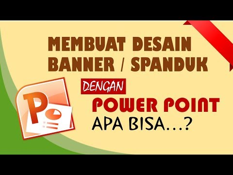Tutorial membuat banner dengan  Power Point