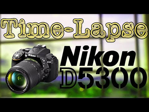 Hindi   Nikon D5300 or Any DSLR - Time Lapse Tutorial