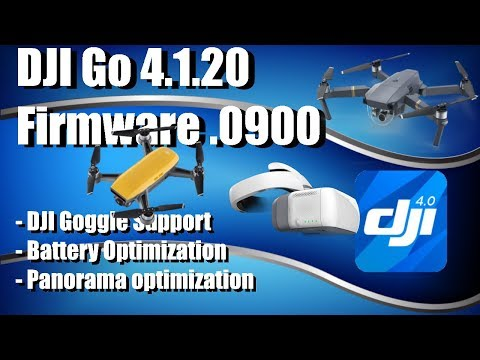 DJI Go 4.1.20 and Firmware 0800 & 0900 for DJI Spark