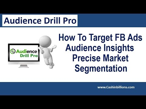 Audience Drill Pro Video Review | How To Target Facebook Ads | Audience Insights