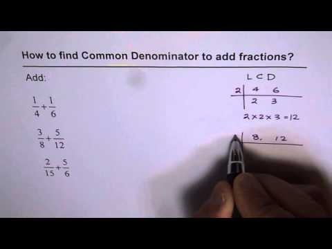 Add Fractions by Finding Lowest Common Denominator