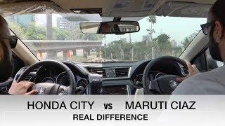 NEW HONDA CITY VS MARUTI SUZUKI CIAZ : REAL DIFFERENCE