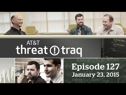 AT&T ThreatTraq #127 (Full Show)