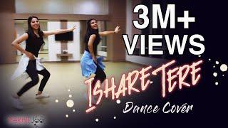 ISHARE TERE Dance Cover | Guru Randhawa, Dhvani Bhanushali | Vekhii Jaa