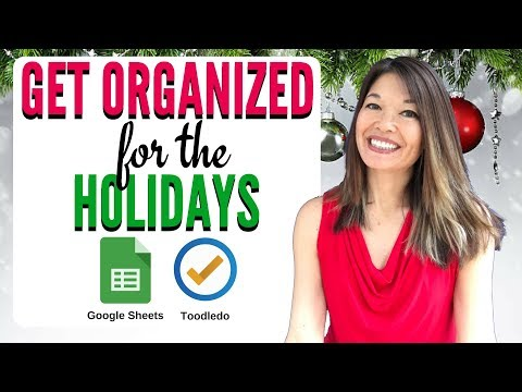 Get Organized for the Holidays with Toodledo and Google Sheets