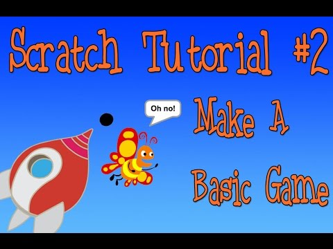 Scratch Tutorial 2: Make a Basic Game