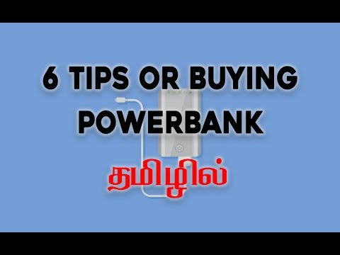 6 Tips to Buy Best Power Banks | Portable Mobile Charger in Tamil/தமிழ்