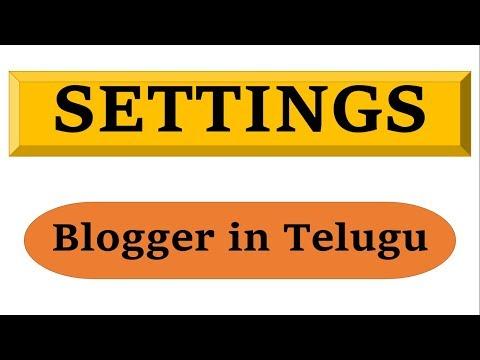 Blogger Settings in Telugu by Kotha Abhishek