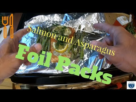 Salmon and Asparagus Foil Packs; Cooking with Katie