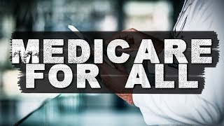 The Simple Solution To America's Healthcare Crisis – Medicare For All