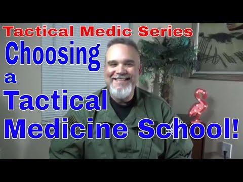 Tactical Medic Series- Choosing a Tactical Medicine School!