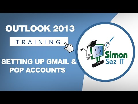 Microsoft Outlook 2013 Tutorial - Setting up Gmail and POP Accounts