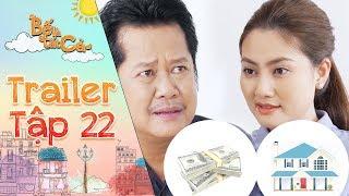 Bố là tất cả | Trailer tập 22: Ngọc Lan mượn tiền NSUT Thanh Nam mua nhà, quyết định ra ở riêng?
