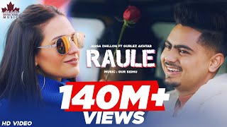 Raule (Official Video) Jassa Dhillon   Gurlez Akhtar   Gur Sidhu   New Punjabi Song 2021