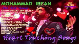 HEART TOUCHING SONGS BY MOHAMMAD IRFAN II