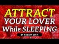 Attract Your Lover While Sleeping - Improve Your Relationship