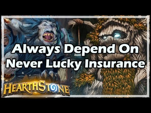 [Hearthstone] Always Depend On Never Lucky Insurance
