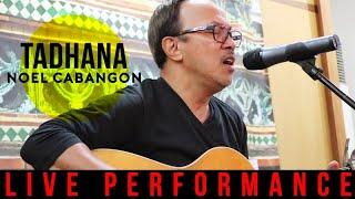 Noel Cabangon - Tadhana (Live Performance )