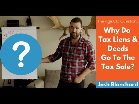 Why Do Tax Liens & Deeds Go To Tax Sales?