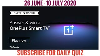 Amazon Oneplus Tv Quiz Answers Today   Win Oneplus Smart TV   26 June 2020