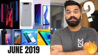 Top Upcoming Smartphones - June 2019 🔥🔥🔥