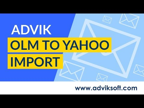 How to Export Outlook for Mac to Yahoo Mail & Import OLM Emails to Yahoo | Advik OLM to Yahoo Import
