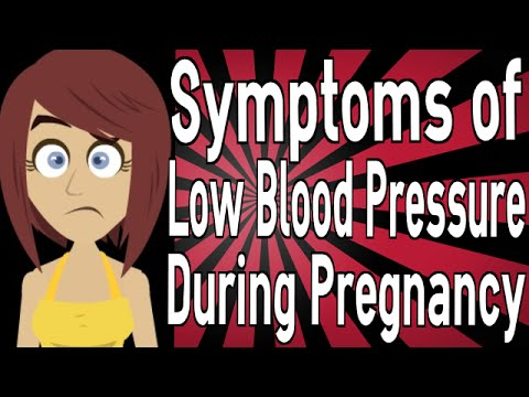 Symptoms of Low Blood Pressure During Pregnancy