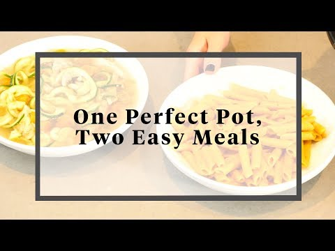 One Perfect Pot, Two Easy Meals