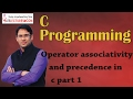 C programming 05 operator associativity and precedence part 1