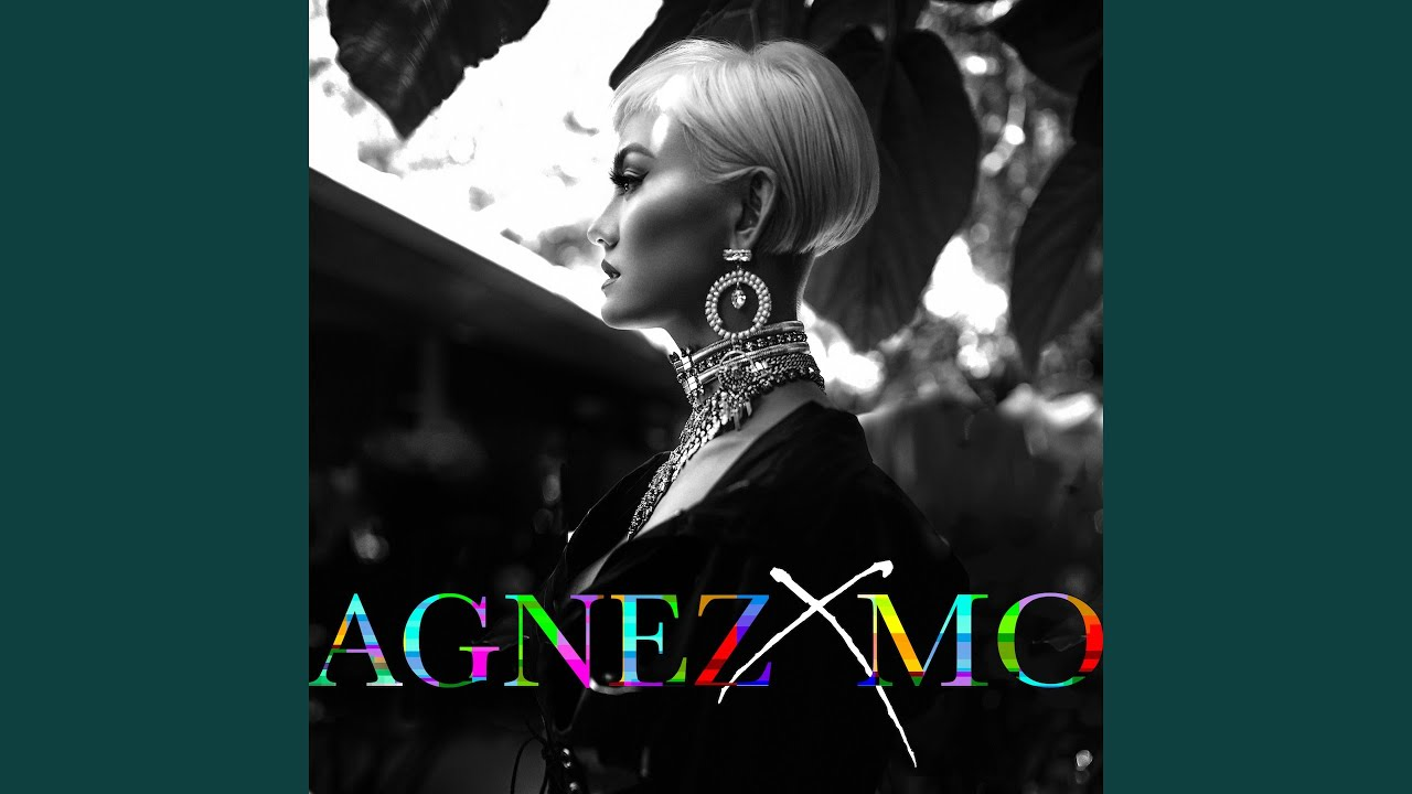 AGNEZ MO - Get What You Give