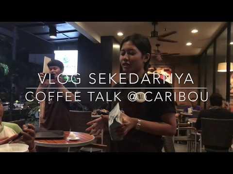 VLOG SEKEDARNYA - Coffee Talk di Caribou Coffee