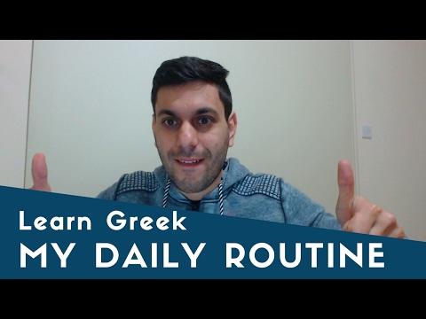Learn Greek Online: My daily routine (Η καθημερινή μου ρουτίνα)