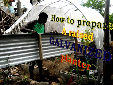 How to prepare a raised GALVANIZED planter