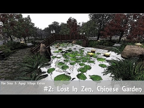 The Sims 3: Agagi Village Extras #2 - Lost In Zen, Chinese Garden