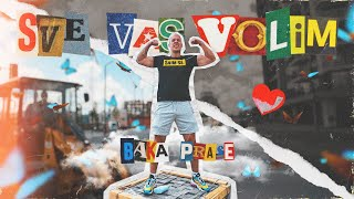 BakaPrase - SVE VAS VOLIM (Official Music Video)