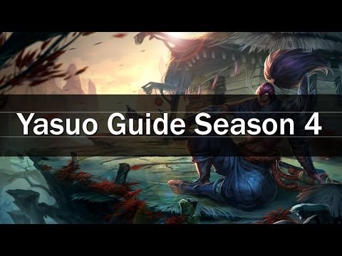 Yasuo Guide Season 5 - Mechanics Guide & How to Play - League of Legends
