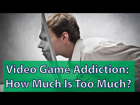 Video Game Addiction: How Much Is Too Much?
