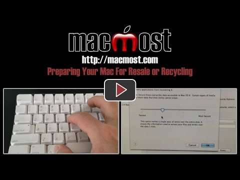 Preparing Your Mac For Resale or Recycling (#1081)