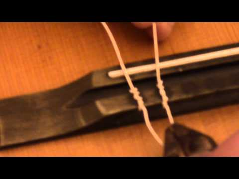 Classical Guitar-How to change nylon strings,tie knots,etc