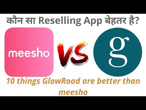 meesho vs GlowRoad which reselling app is better? - PakVim